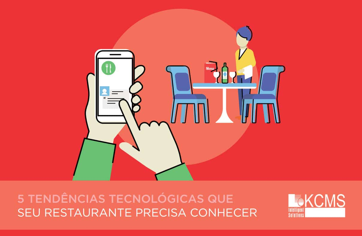 5 Tendências tecnológicas que seu restaurante precisa conhecer